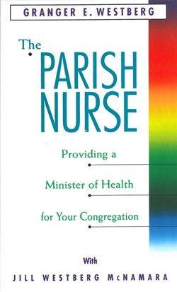 The Parish Nurse by Granger Westberg
