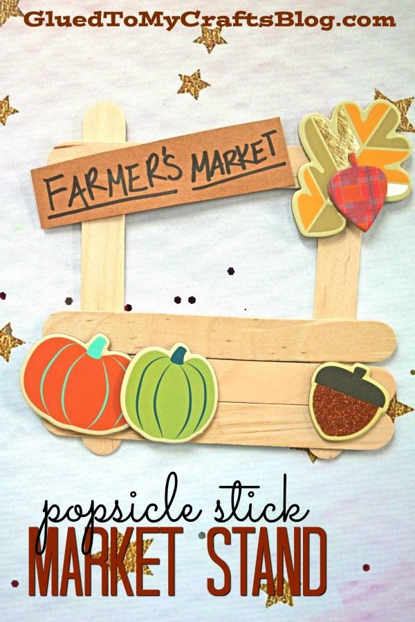 Popsicle Stick Farmer S Market Stand Fall Kid Craft Idea Gluedtomycrafts