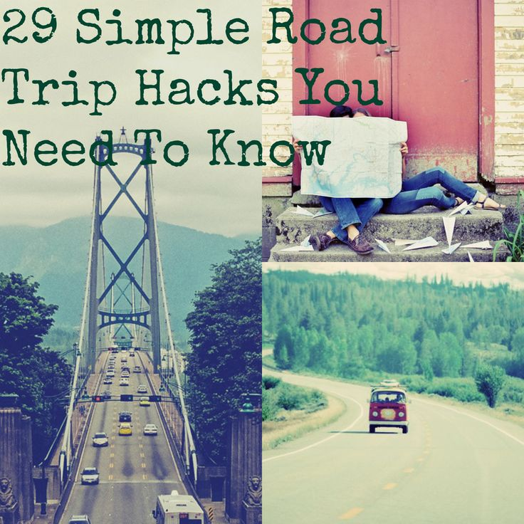 29 Simple Road Trip Hacks You Need To Know.  #3 just kinda blew my mind!