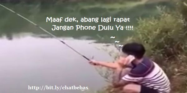 maaf sedang rapat, jangan phone dulu