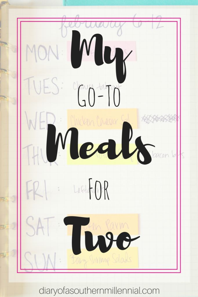 My go-to meals for 1-2 people. Cooking for a small amount of people can be tough, but here's my list of favorite meals for just us two!