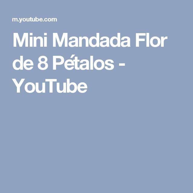 Mini Mandada   Flor de 8 Pétalos - YouTube
