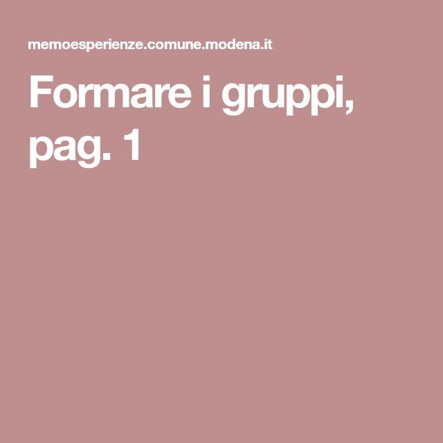 Formare i gruppi, pag. 1
