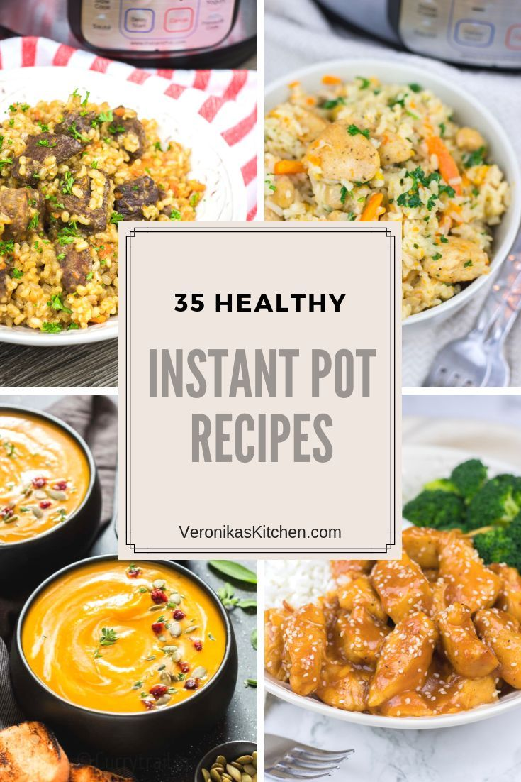 35 Healthy Instant Pot Recipes Healthy Instant Pot Recipes Instant Pot Recipes