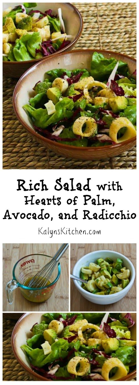 Rich Salad with Hearts of Palm, Avocado, and Radicchio is perfect for a special meal. (Low-Carb, Gluten-Free, Can Be Paleo)  [found on KalynsKitchen.com]
