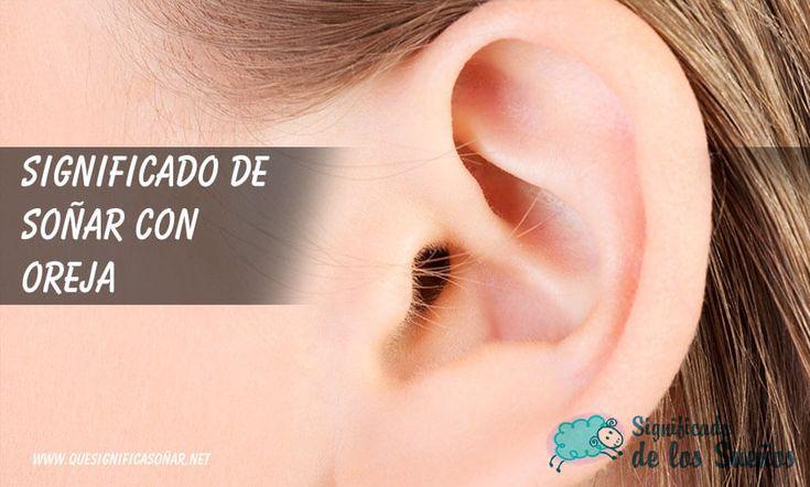 Significado de soñar con orejas - https://xn--quesignificasoar-kub.net/significado-de-sonar-con-orejas/ #sueños #soñar #significadoDeLosSueños