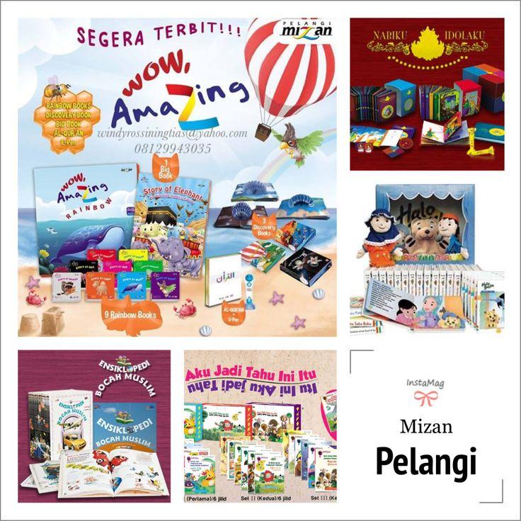 Produk dari #PelangiMizan : Halo Balita, Ensiklopedia Bocah Muslim, Nabiku Idolaku, Confidence in Science, Wow Amazing Series