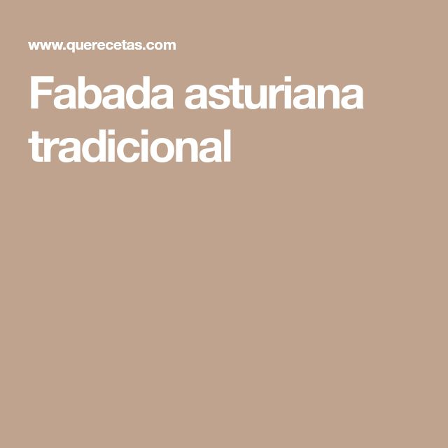 Fabada asturiana tradicional