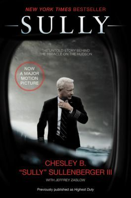 """Sully: My Search for What Really Matters,""   a biography of Chesley Sullenberger, the Captain who glided US Airways Flight 1549 onto the surface of the Hudson River, saving the lives of all 155 aboard."