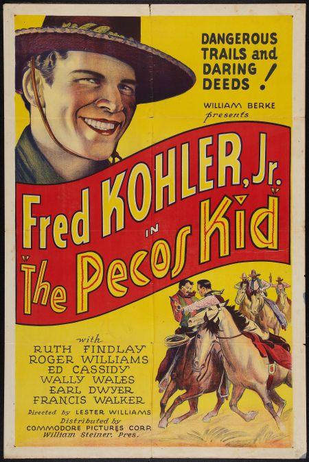 The Pecos Kid (1935) Stars: Fred Kohler Jr., Ruth Findlay, Roger Williams…