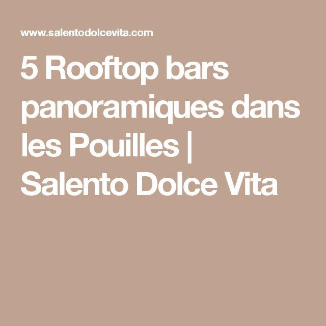 5 Rooftop bars panoramiques dans les Pouilles | Salento Dolce Vita