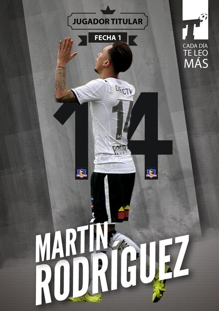 Terminó la primera fecha y el #JugadorTitular fue Martín Rodríguez, de Colo Colo, quien se quedó con la primera distinción del Apertura!  Titular, cada día te leo más | www.titular.cl