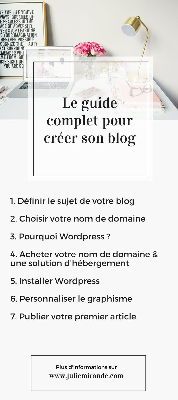 Le guide complet pour apprendre à créer son blog avec Wordpress et son propre nom de domaine #blogging #blog #blogueur #wordpress