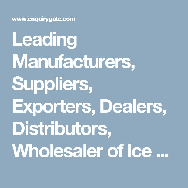Leading Manufacturers, Suppliers, Exporters, Dealers, Distributors, Wholesaler of Ice Cream Plant & Machinery in india. EnquiryGate.