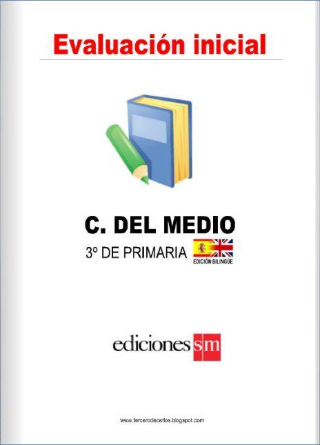 http://www.primerodecarlos.com/TERCERO_PRIMARIA/evaluacion_inicial/cmedio3/Eval_inicial_cmedio_3.html