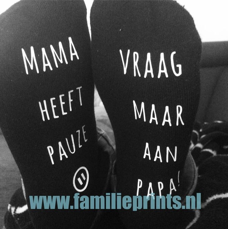 """Hoe gaaf zijn deze moederdag sokken! """" Mama heeft pauze, vraag maar aan papa!"""" Trek de sokken aan, leg je voeten op tafel en geniet van je me-time!"""