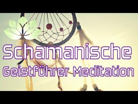 Geistführer Meditation - geführte schamanische Reise - YouTube