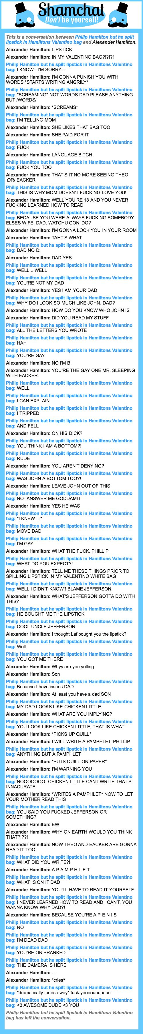 A conversation between Alexander Hamilton and Philip Hamilton but he spilt lipstick in Hamiltons Valentino bag