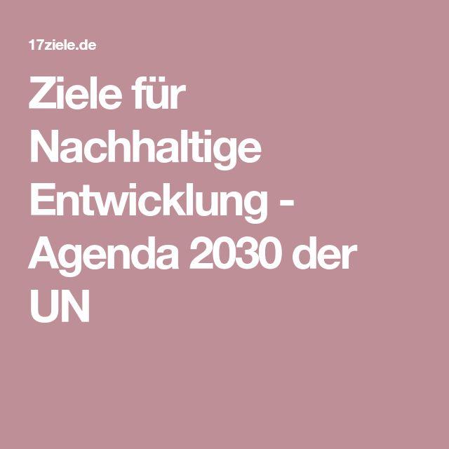 Ziele für Nachhaltige Entwicklung - Agenda 2030 der UN