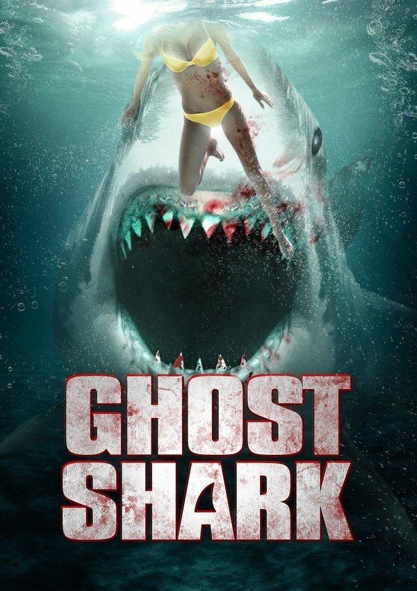 Ghost Shark (TV Movie 2013)
