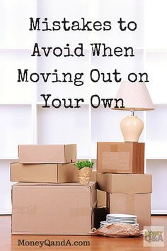 There are many things that you can trip up when you are moving out on your own from your parents home for the first time. Don't let them trip you up.