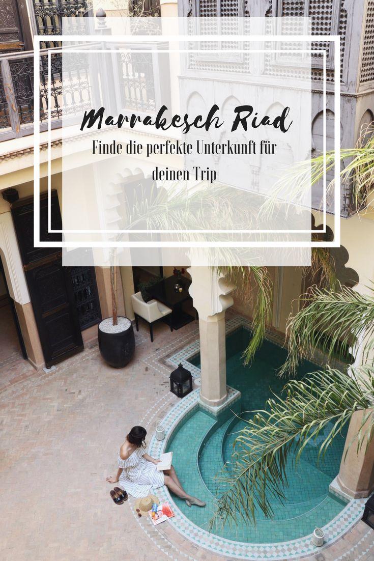 Finde die perfekte Unterkunft für deinen Aufenthalt in Marrakesch. Warum es ein für Marrakesch typisches Riad sein sollte erfährst du hier.