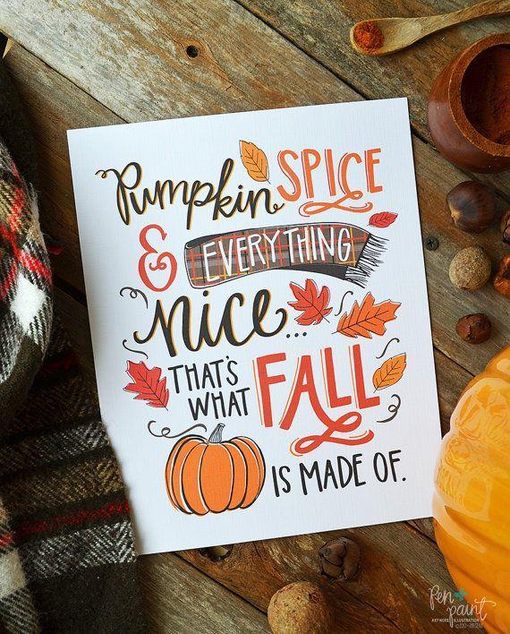 unglaublich Pumpkin Spice & Everything Schöner Kunstdruck