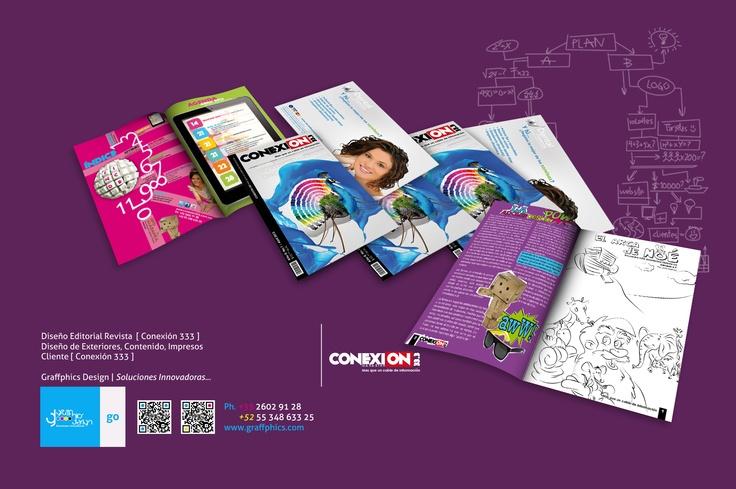 Diseño Editorial Revista [ Conexión 333 ]  Diseño de Exteriores, Contenido, Impresos.  Cliente [ Conexión 333 ]