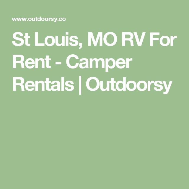 St Louis, MO RV For Rent - Camper Rentals | Outdoorsy
