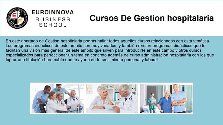 curso gestion hospitalaria - https://www.euroinnova.edu.es/cursos/gestion-hospitalaria