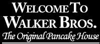Walker Bros: Pancakes. Eggs. Tasty.