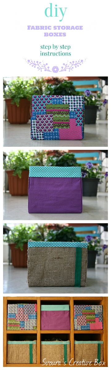 DIY: Fabric Storage Boxes! Step by step instructions with photos. Enjoy creativity!