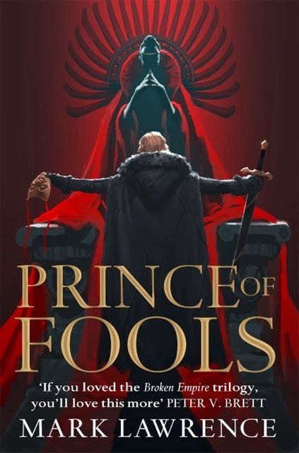 Prince of Fools by Mark Lawrenece 05/06/2014
