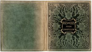 """Free Vintage Image ~ Textured Book Cover.... label says """"Roses and Lilies from Longfellow"""""""