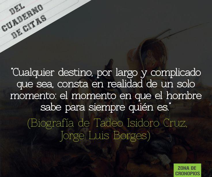 Del cuaderno de citas: Biografía de Tadeo Isidoro Cruz http://zonadecronopios.wordpress.com/2014/11/10/del-cuaderno-de-citas-biografia-de-tadeo-isidoro-cruz/