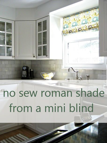 no sew roman shade from a mini blindDiy Romans, Romans Blinds, No Sewing, Kitchens Windows, Sewing Romans, Romans Shades, Minis Blinds, Roman Shades, Laundry Room