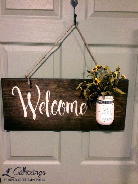 """**Saturday April 9th  9:30 - Noon Welcome Sign w/ Mason Jar Amy Smith Learn how to """"freehand"""" paint lettering using a template.  Paint and distress the mason jar and prep the wooden sign ready to hang.  Amy is a very talented sign maker and this is your chance to learn the secrets to this popular craft!! (Cost $35+tax)"""