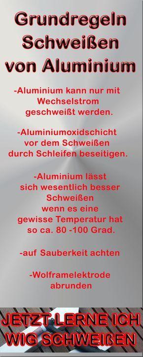 Schweißen von Aluminium Grundregeln und tipps