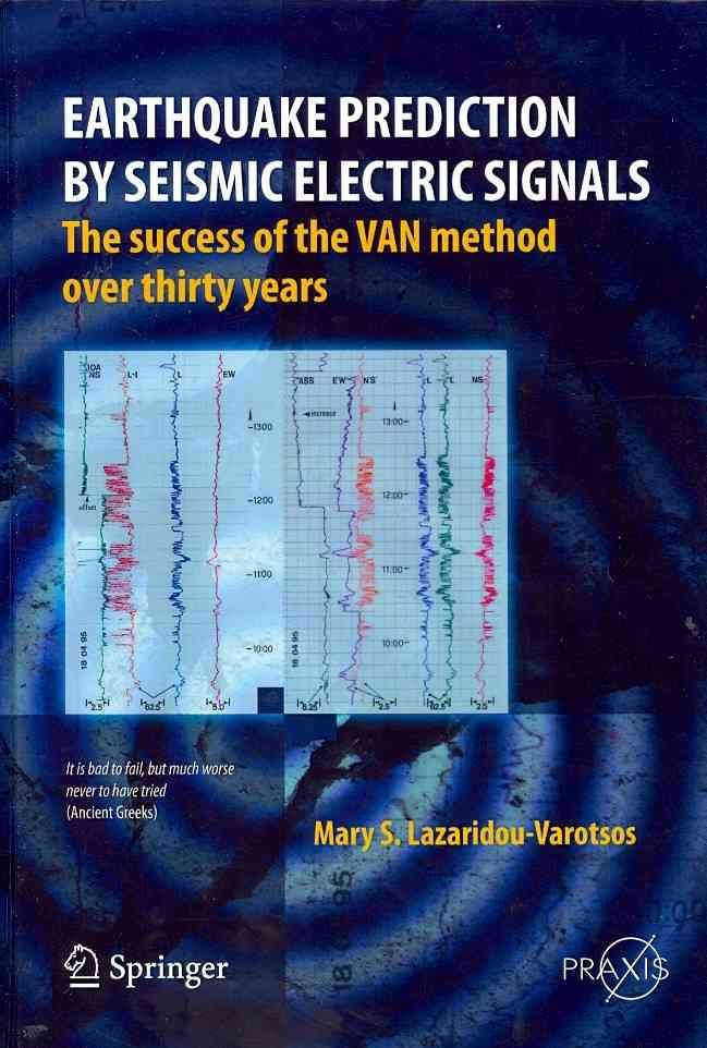 Earthquake Prediction by Seismic Electric Signals: The Success of the VAN Method Over Thirty Years After