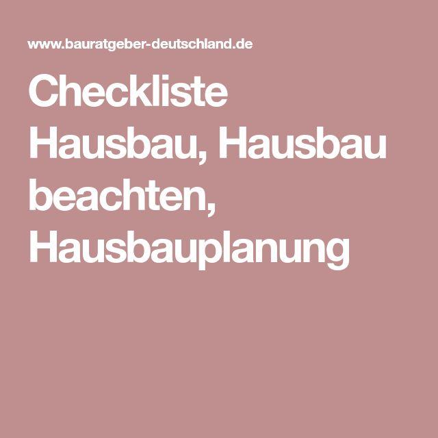 Checkliste Hausbau, Hausbau beachten, Hausbauplanung