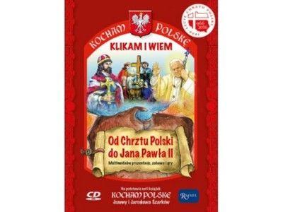 Gra + CD. Od Chrztu Polski do Jana Pawła II