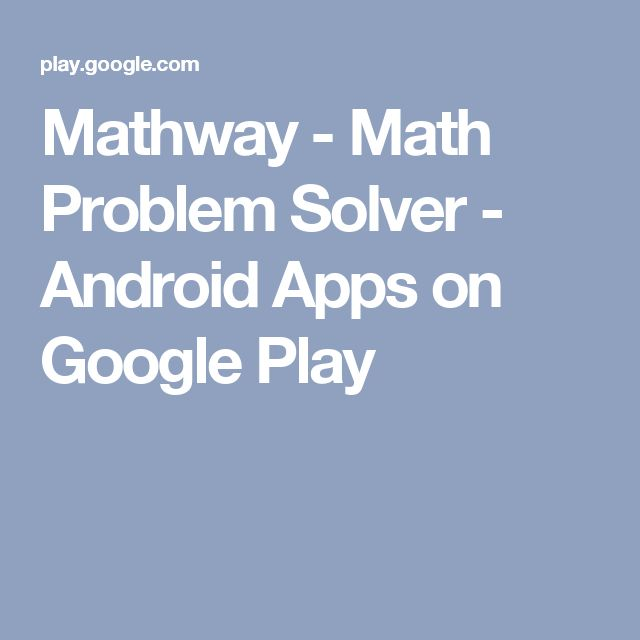 Mathway - Math Problem Solver - Android Apps on Google Play