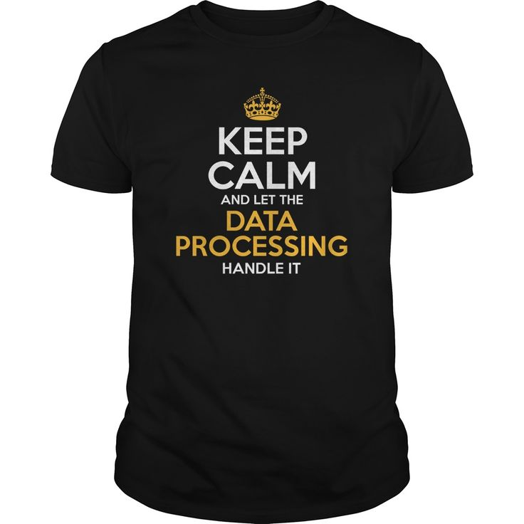 Awesome Tee For Data Processing T-Shirts, Hoodies. SHOPPING NOW ==► https://www.sunfrog.com/LifeStyle/Awesome-Tee-For-Data-Processing-125763318-Black-Guys.html?id=41382