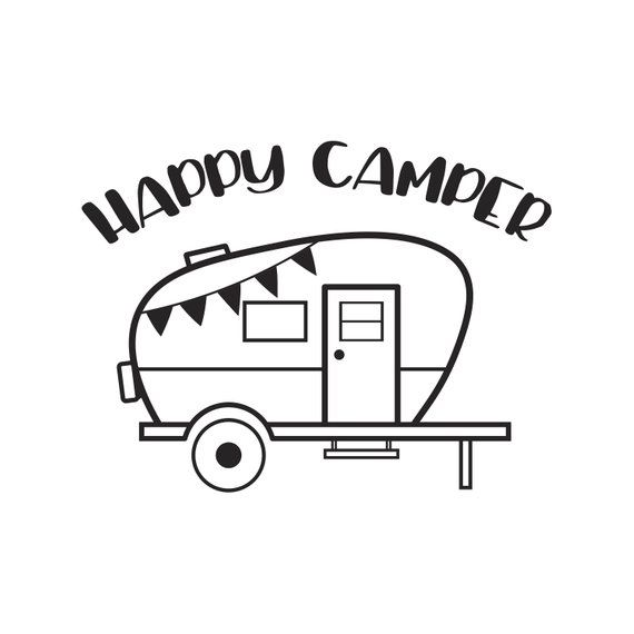 Camper Svg Camping Svg Happy Camper Svg Happy Camper