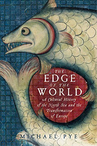 The Edge of the World: A Cultural History of the North Sea and the Transformation of Europe by Michael Pye http://www.amazon.com/dp/1605986992/ref=cm_sw_r_pi_dp_CRUvub11EB00Y