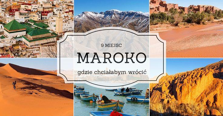 Maroko: 9 atrakcje, które warto zobaczyć   Zależna w podróży   listy i liściki