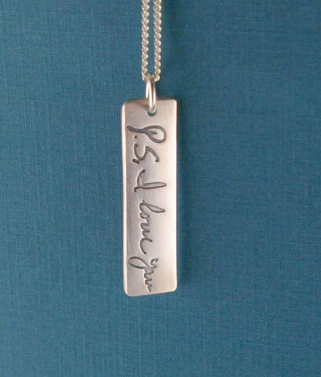 15 Stunning Handwritten Jewelry Ideas - Awesome Wedding Gift or Bridesmaid Gift // Vertical Handwritten Jewelry Pendant: Write a short message to your fiance, husband, mother, sister or friend and the folks at Silvermoon Jewelry will transfer it onto a handcrafted fine silver pendant.