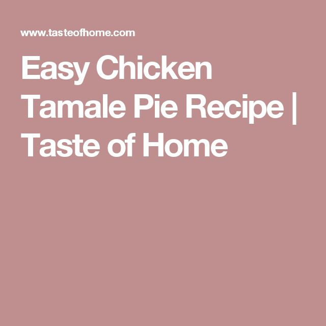 What are some easy recipes for tamale pie?