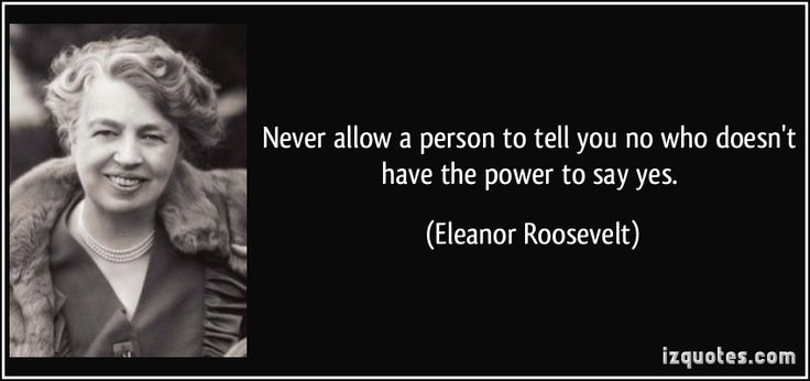 Eleanor Roosevelt Quote Wallpaper Consent 23 Best Eleanor Rooseveldt Quotes Images On Pinterest