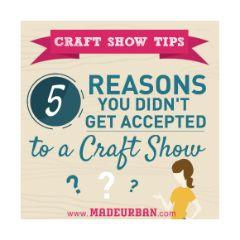 Craft Show Etiquette   Made Urban